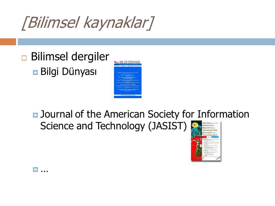 [Bilimsel kaynaklar] Bilimsel dergiler Bilgi Dünyası
